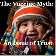 The Vaccine Myth - An Issue of Trust